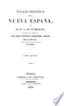 Ensayo Politico sobre Nueva España, traducido al Castellano por V. Gonzalez Arnao. Tercera edicion
