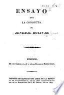 Ensayo sobre la conducta de Jeneral Bolivar. Reimpreso ... del Duende de Buenos Ayres