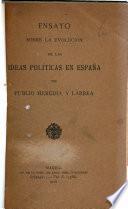 Ensayo sobre la evolución de las ideas políticas en España