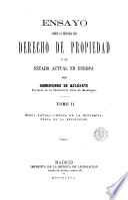 Ensayo sobre la historia del derecho de propiedad y su estado actual en Europa