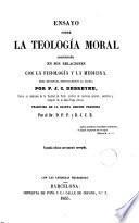 Ensayo sobre la teología moral considerada en sus relaciones con la fisiologáa y la medicina