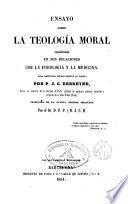 Ensayo sobre la teologia moral considerada en sus relaciones con la fisiologia y la medicina