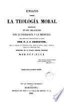Ensayo sobre la teología moral considerada en sus relaciones con la fisiología y la medicina