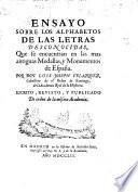 Ensayo sobre los alphabetos de las letras desconocidas, que se encuentran en las mas antiguas medallas y monumentos de Espana....