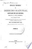 Ensayo teórico de derecho natural apoyado en los hechos: (1868. 427 p.)
