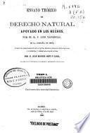 Ensayo teórico de derecho natural apoyado en los hechos