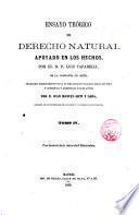 Ensayo teórico de derecho natural apoyado en los hechos por Luis Taparelli, traducido [...] del italiano [...] por D. Juan Manuel Orti y Lara