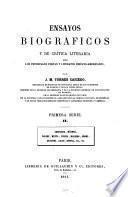 Ensayos biográficos y de crítica literaria sobre los principales poetas y literatos hispano-americanos