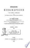 Ensayos biográficos y de crítica literaria sobre los principales poetas y literatos hispano-americanos por J. M. Tórres Caicedo