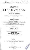 Ensayos biográficos y de crítica literaria sobre los principales poetas y literatos hispano-americanos: ser. t. II. J. Arboleda. J. Mármol. J. A. Maitin. F. M. Sánchez de Tagle. G. Matta. J. M. Esteva. J. C. Gómez. G. de la Concepcion Valdes. J. Rodriguez Galvan. G. Blest Gana. E. Lillo. H. Ascásubi. M. L. Amunátegui. J. Vallejos. H. Irisarri. M. N. Corpancho. J. Pesado. M. M. Madiedo
