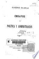 Ensayos de política y administración