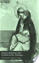 Ensayos históricos sobre la Orden de Sto. Domingo ...