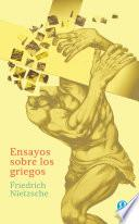 Ensayos sobre los griegos