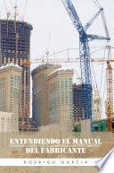 Entendiendo el manual del fabricante