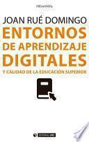 Entornos de aprendizaje digitales y calidad de la educación superior