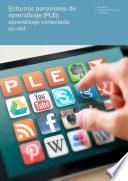 Entornos personales de aprendizaje (PLE): aprendizaje conectado en red