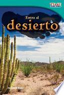Entra al desierto (Step into the Desert)