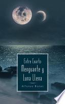 Entre Cuarto Menguante y Luna Llena