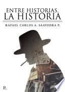 Entre historias, la historia