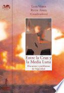 Entre la Cruz y la Media Luna