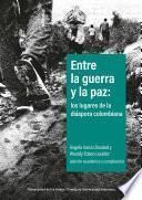 Entre la guerra y la paz: los lugares de la diáspora colombiana