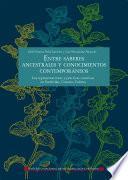 Entre saberes ancestrales y conocimientos contemporáneos