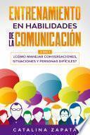 Entrenamiento en habilidades de la comunicación