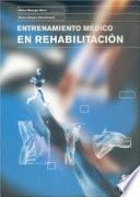ENTRENAMIENTO MÉDICO EN REHABILITACIÓN (Bicolor)