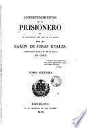 Entretenimientos de un prisionero, 2