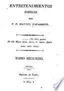 Entretenimientos poéticos del P.F. Manuel Navarrete ...
