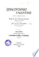 Episcopologio valentino por el M.I. Sr. Dr. D. Roque Chabás