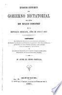 Episodio historico del gobierno dictatorial del Senor Don Ignacio Comonfort en la Republica Mexicana, años de 1856 y 1857