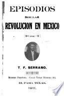 Episodios de la revolucion en Mexico (estado de Chihuahua)