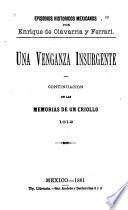 Episodios históricos mexicanos: Una venganza insurgente
