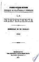 Episodios históricos mexicanos: Viva la independencia!