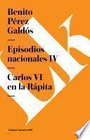 Episodios nacionales IV. Carlos VI en la Rápita