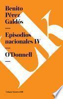 Episodios nacionales IV. O'Donnell