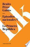 Episodios nacionales V. La Primera República