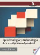 Epistemología y metodología de la investigación configuracional