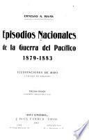 Epistodios nacionales de la guerra del Pacífico, 1879-1883
