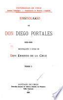 Epistolario de don Diego Portales, 1822-1833
