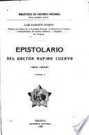Epistolario del doctor Rufino Cuervo: 1841-1842