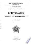 Epistolario del doctor Rufino Cuervo