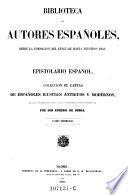 Epistolario espanol. Coleccion de cartas de Espanoles ilustres antiguos y modernos ; tomo 1