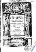 Epistolario espiritual para personas de diferentes estados...