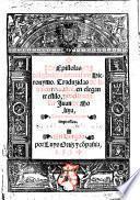 Epistolas ... Traduzidas de latin en romance ... por ... J. de Molina. Ahora nuevamente impressas. G.L.