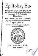 Epistolas y Evangelios de la correçion de Ambrosio Montesino