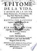 Epitome de la vida y muerte de la reyna Berenguela, primogenita del rey Alonso de Castilla, aclamado el Noble