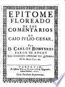 Epitome floreado de los comentarios por Carlos Bonyeres Baron de Auchy