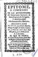 Epitome o compendio de las antiguedades del subterraneo santuario de Santa Engracia de Zaragoza